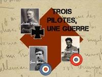 Exposition Trois pilotes, Une guerre