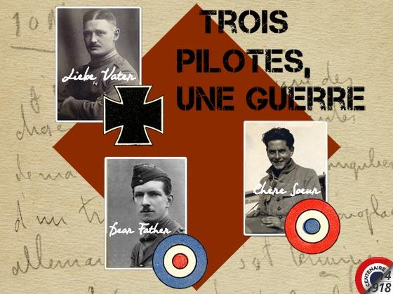 Trois pilotes, Une guerre
