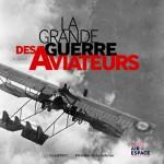 La grande guerre des aviateurs