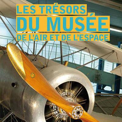 Le trésors du musée de l'air et de l'espace