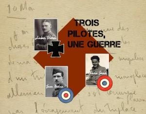 Exposition « Trois pilotes, Une guerre, Récits personnels d'Européens en 14-18 »